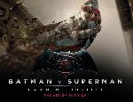 Batman v Superman: Dawn of Justice: The Art of the Film