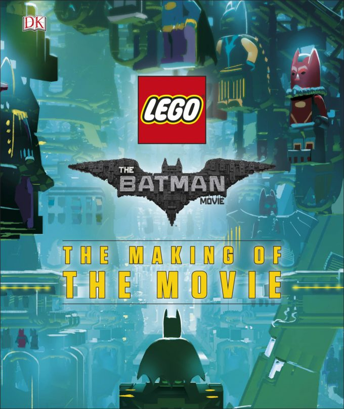 The LEGO Batman Movie The Making of the Movie Concept Art cover