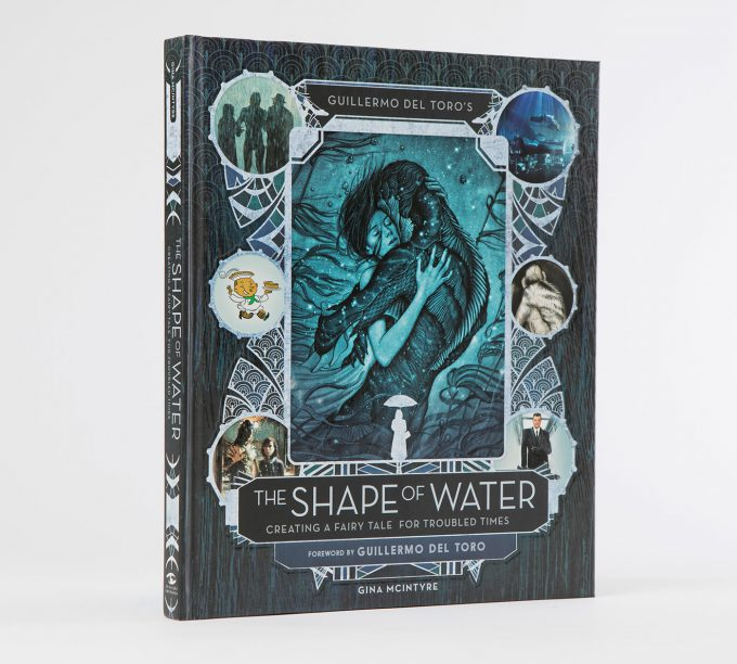Guillermo del Toro The Shape of Water Creating a Fairy Tale for Troubled Times Book 07